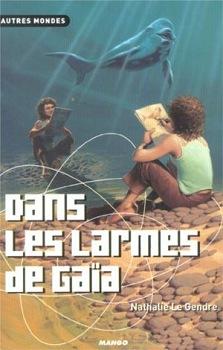 dans_les_larmes_de_gaia-1364d